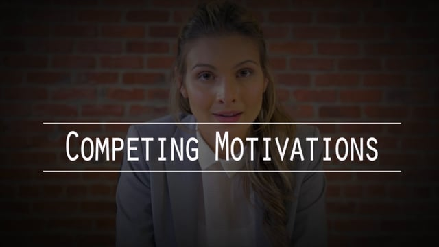 Competing Motivations