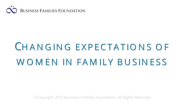Changing Expectations of Women in Family Business