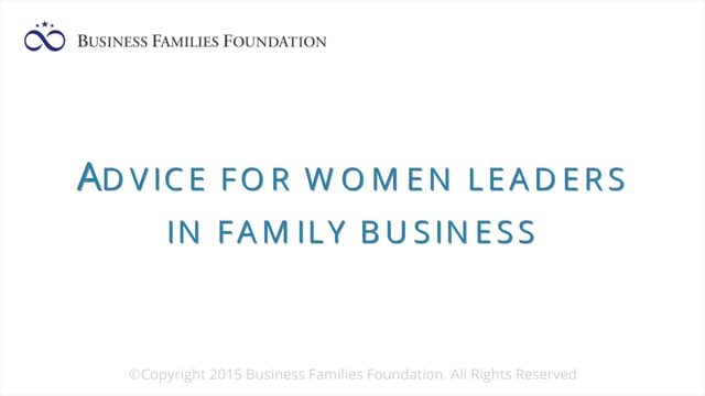 Advice for Women Leaders in Family Business