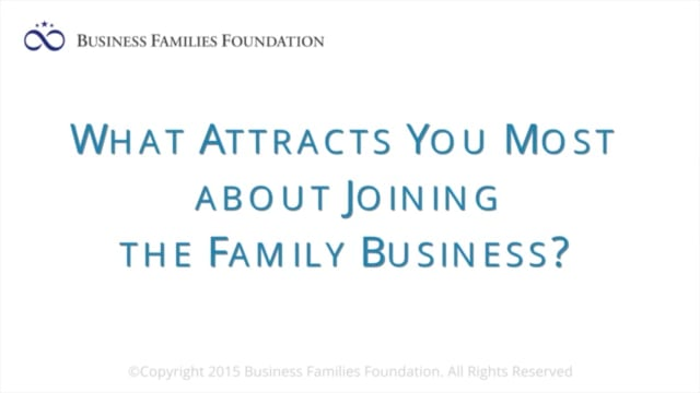 What Attracts You Most About Joining the Family Business?