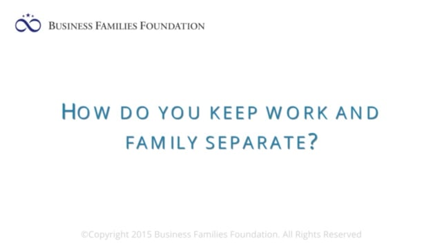How do You Keep Family and Work Separate?