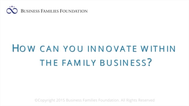 How Can You Innovate Within the Family Business?