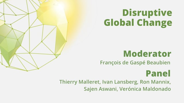 Disruptive Global Change Panel