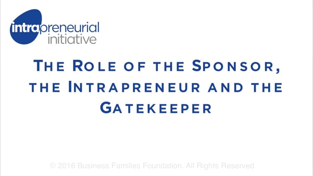 The Role of the Sponsor, the Intrapreneur and the Gatekeeper