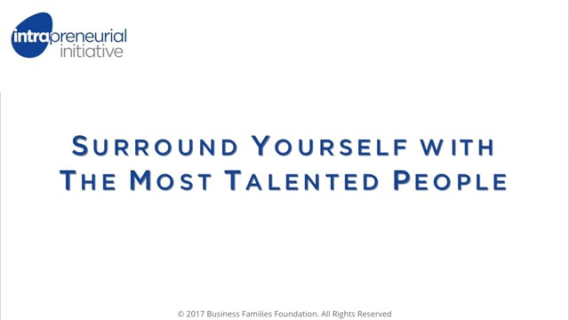 Surround Yourself with The Most Talented People