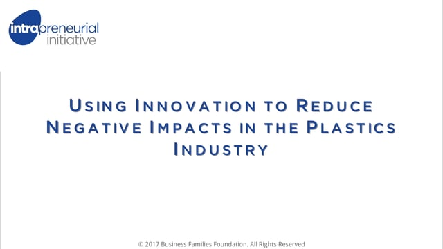 Using Innovation to Reduce Negative Impacts in the Plastics Industry