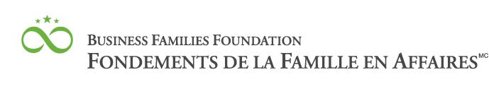 Business Families Foundation Fondements de la Famille en Affaires